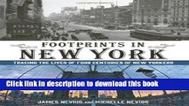 [Popular] Footprints in New York: Tracing The Lives Of Four Centuries Of New Yorkers Hardcover