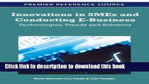 Download Innovations in SMEs and Conducting E-Business: Technologies, Trends and Solutions