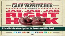 [Popular] Jab, Jab, Jab, Right Hook: How to Tell Your Story in a Noisy Social World Paperback