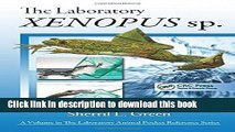 [Download] The Laboratory Xenopus sp. Kindle Online