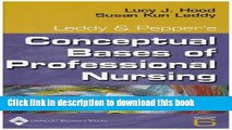 [Download] Leddy and Pepper s Conceptual Bases of Professional Nursing Kindle Free