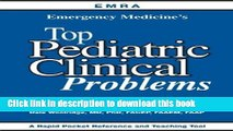 [Download] EMRA Emergency Medicine s Top Pediatric Clinical Problems Kindle Collection