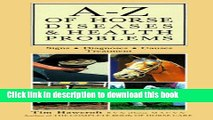 [Download] A-Z of Horse Diseases   Health Problems: Signs, Diagnoses, Causes, Treatment Hardcover