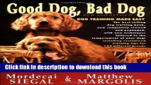 [Download] Good Dog, Bad Dog, New and Revised: Dog Training Made Easy Kindle Online