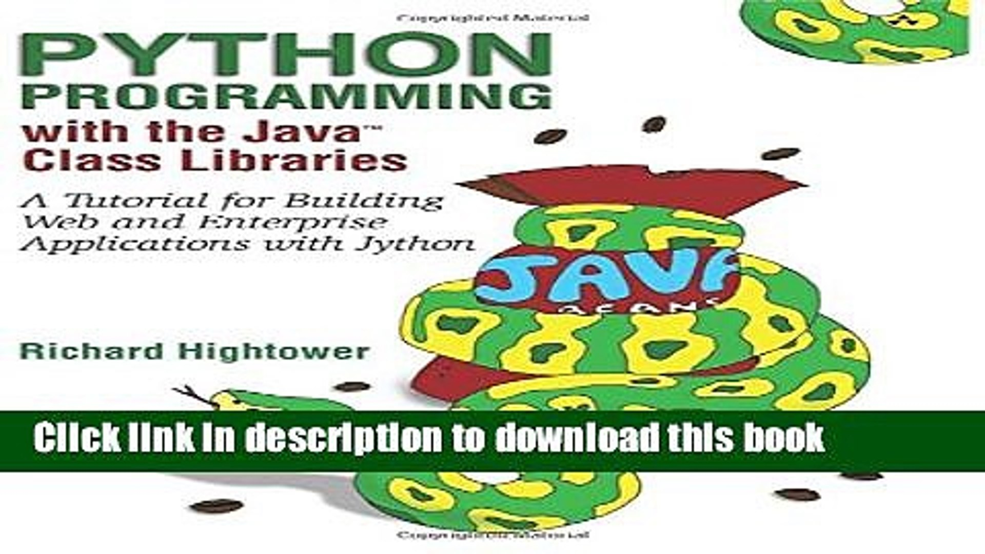 Download Python Programming with the Java¿ Class Libraries: A Tutorial for  Building Web and
