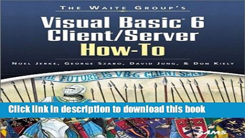Download Waite Group s Visual Basic 6 Client/Server How-To (Sams How-To)  Book Online