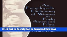 [Popular Books] An Encyclopedic Dictionary of Women in Early American Films: 1895-1930 Free Online