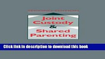 [PDF] Joint Custody and Shared Parenting: Second Edition Book Online