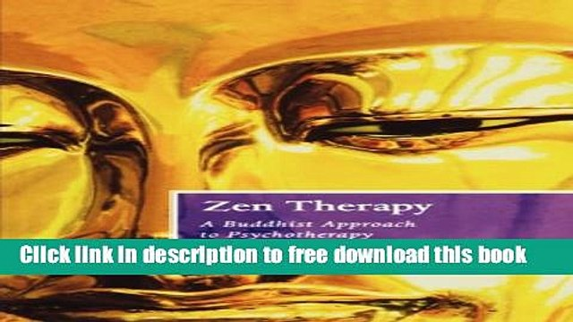 [Download] Zen Therapy: A Buddhist Approach to Psychotherapy Kindle Collection