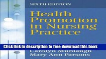 [Download] Health Promotion in Nursing Practice (6th Edition) Paperback Online