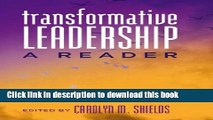 [Popular Books] Transformative Leadership: A Reader (Counterpoints) Full