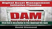 [Download] DAM Survival Guide: Digital Asset Management Initiative Planning Kindle Free