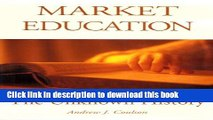 [Popular] Market Education: The Unknown History (Frontier Issues in Economic Thought) Hardcover Free