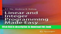 [Download] Linear and Integer Programming Made Easy Paperback Collection