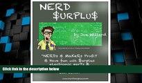 """Big Deals  Nerd Surplus: """"Nerds   """"makers"""" profit   have fun with surplus electronic parts"""