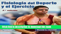 [Download] Fisiologia del Deporte y el Ejercicio/Physiology of Sport and Exercise 5th Edition