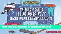 Download Super Hockey Infographics (Super Sports Infographics) E-Book Online