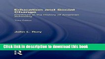 [PDF] Education and Social Change: Contours in the History of American Schooling Reads Online