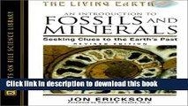 [Popular] An Introduction to Fossils and Minerals: Seeking Clues to the Earth s Past (Living