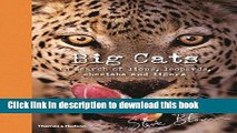 [Download] Big Cats: In Search Of Lions Leopards Cheetahs And Tigers Hardcover Collection