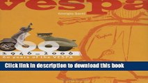 [PDF] Vespa: 1946-2006: 60 Years of the Vespa Full Online