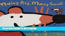 Books Maisy Big, Maisy Small Full Download