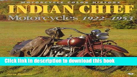 [PDF] Indian Chief Motorcycles 1922-1953 (Motorcycle Color History) [Full Ebook]
