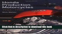 [PDF] Honda Production Motorcycles 1946-1980 (Crowood Motoclassics) [Online Books]