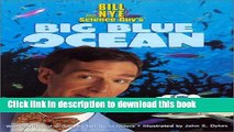 [Download] Bill Nye the Science Guy s Big Blue Ocean Paperback Collection