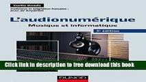 [Download] L audionumérique - 3e éd. : Musique et informatique (Audio-Photo-Vidéo) (French