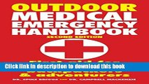 [Popular] Outdoor Medical Emergency Handbook: First Aid for Travelers, Backpackers and Adventurers