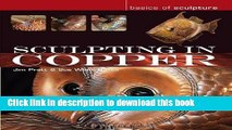 [Download] Sculpting in Copper (Basics of Sculpture) Paperback Free