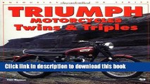 [PDF] Triumph Motorcycles Twins   Triples (Enthusiast Color) [Full Ebook]