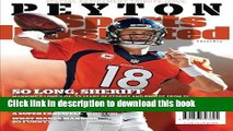 [Popular] Sports Illustrated Peyton Manning Retirement Tribute Issue - Denver Broncos Cover: So