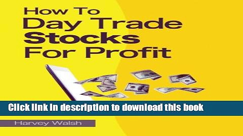 [Download] How To Day Trade Stocks For Profit Kindle Online