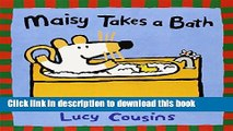 [Download] Maisy Takes a Bath Paperback Online