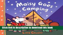 [Download] Maisy Goes Camping: A Maisy First Experience Book Hardcover Collection