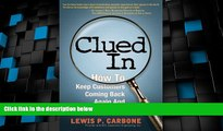 Big Deals  Clued In: How to Keep Customers Coming Back Again and Again (paperback)  Best Seller