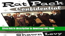 [Download] Rat Pack Confidential: Frank, Dean, Sammy, Peter, Joey and the Last Great Show Biz