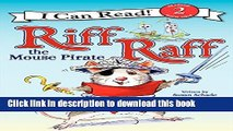 [Download] Riff Raff the Mouse Pirate Hardcover Online