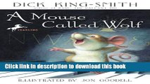 [Download] A Mouse Called Wolf Kindle Collection