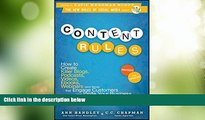 READ FREE FULL  Content Rules: How to Create Killer Blogs, Podcasts, Videos, Ebooks, Webinars (and