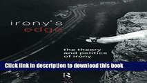 [Read PDF] Irony s Edge: The Theory and Politics of Irony Download Online