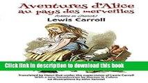 [Download] Aventures d Alice au Pays des Merveilles (French Edition) Kindle Online