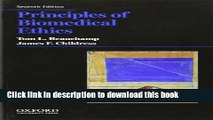 [Popular] Books Principles of Biomedical Ethics (Principles of Biomedical Ethics (Beauchamp)) Full