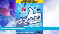 Big Deals  Profitable Social Media Marketing: How to Grow Your Business Using Facebook, Twitter,
