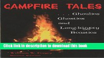 [Popular] Campfire Tales, 2nd: Ghoulies, Ghosties, and Long-Leggety Beasties (Campfire Books)