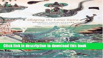 [Download] Shaping the Lotus Sutra: Buddhist Visual Culture in Medieval China Paperback Collection