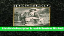 [Download] The Autobiography of B. H. Roberts Kindle Online