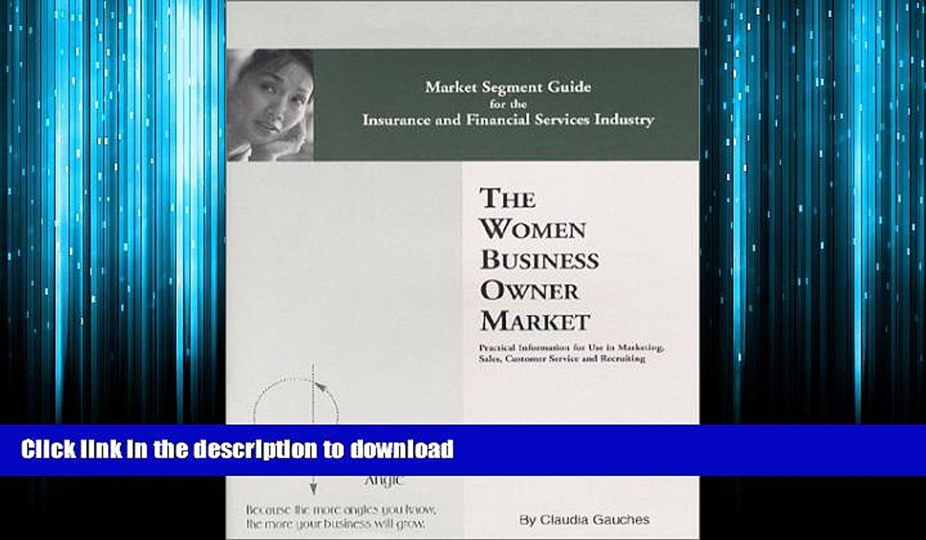 FAVORIT BOOK The Women Business Owner Market : Here s One Angle(tm) Market Segment Guide for the